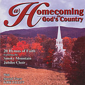 Play & Download Homecoming in God's Country w/ Kirk Talley by Smoky Mountain Jubilee Choir | Napster