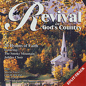 Play & Download Revival in God's Country w/ Ernie Haase by Smoky Mountain Jubilee Choir | Napster