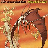 Play & Download Yellow Bird Is Dead by 20th Century Steel Band | Napster