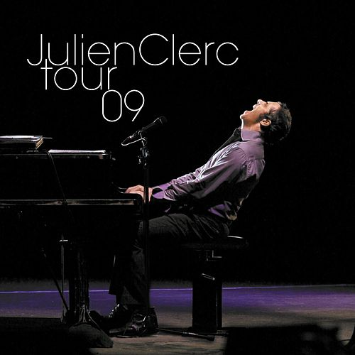 Play & Download Tour 09 by Julien Clerc | Napster