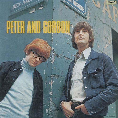 Play & Download Peter And Gordon (1966) Plus by Peter and Gordon   Napster