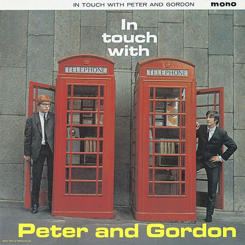 In Touch With Peter And Gordon Plus by Peter and Gordon