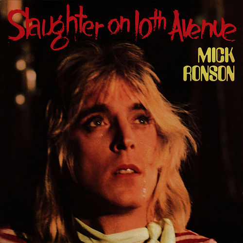Slaughter on 10th Avenue by Mick Ronson