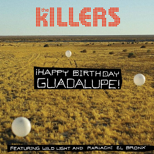 Play & Download Happy Birthday Guadalupe! by The Killers | Napster
