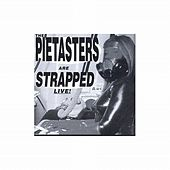 Play & Download Strapped Live! by The Pietasters | Napster