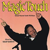 Play & Download Magic Touch by Nusrat Fateh Ali Khan | Napster