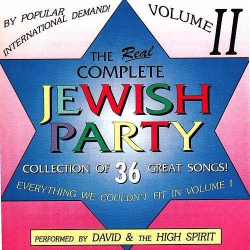 Play & Download Complete Jewish Party, Vol. 2 by David & The High Spirit | Napster