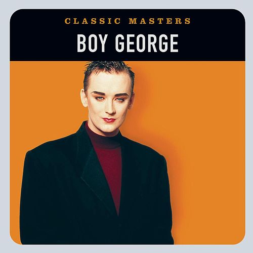 Classic Masters by Boy George