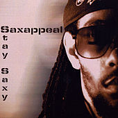 Play & Download Stay Saxy by Sax Appeal | Napster