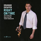 Play & Download Right On Time by Graham Dechter | Napster