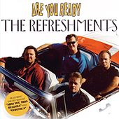 Play & Download Are you Ready by Refreshments | Napster