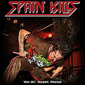 Play & Download Spain Kills: Vol. 01, Part 2: Death Metal by Various Artists | Napster