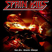 Play & Download Spain Kills: Vol. 04, Part 1: Black Metal by Various Artists | Napster