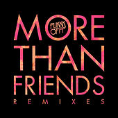 More Than Friends Remixes by Various Artists