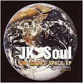Play & Download The Secret Space Ep by JK Soul | Napster