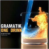 Play & Download One Drink by Gramatik | Napster