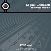 The 'Press Play' EP by Miguel Campbell