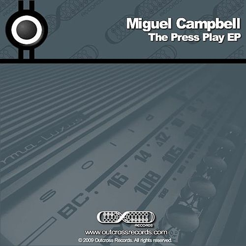Play & Download The 'Press Play' EP by Miguel Campbell | Napster