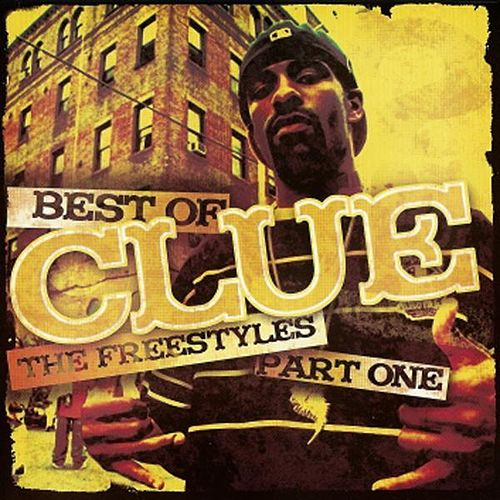 Best Of The Freestyles Vol. 1 by DJ Clue