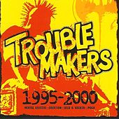 Play & Download 1995-2000 by Trouble Makers | Napster