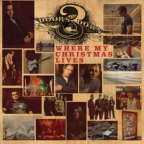 Play & Download Where My Christmas Lives by 3 Doors Down | Napster
