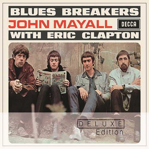 Bluesbreakers With Eric Clapton by John Mayall