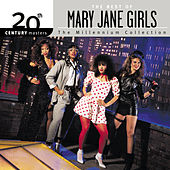 Play & Download 20th Century Masters: The Millennium Collection: Best of The Mary Jane Girls by Mary Jane Girls | Napster