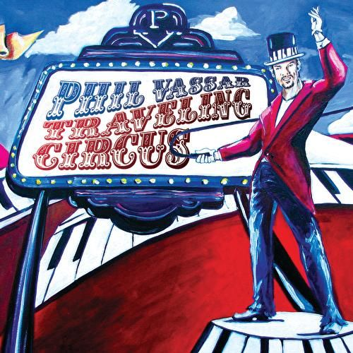 Play & Download Traveling Circus by Phil Vassar | Napster