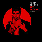 Play & Download Sex Therapy: The Session by Robin Thicke | Napster