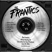 The Frantics Official Bootleg Cd by The Frantics
