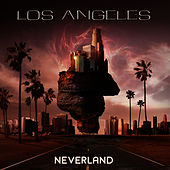 Play & Download Neverland by Los Angeles | Napster