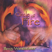 Play & Download Circle Of Fire by Benjy Wertheimer | Napster