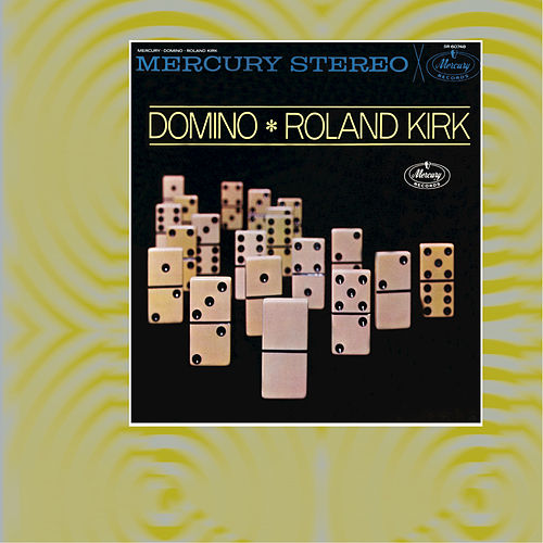 Play & Download Domino by Rahsaan Roland Kirk | Napster