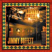 Buffet Hotel by Jimmy Buffett