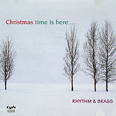 Play & Download Christmas Time is Here by Rhythm & Brass | Napster