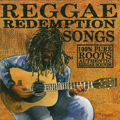 Reggae Redemption Songs by Various Artists