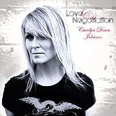 Play & Download Love & Negotiation by Carolyn Dawn Johnson | Napster