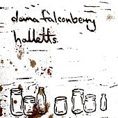 Play & Download Halletts by Dana Falconberry | Napster