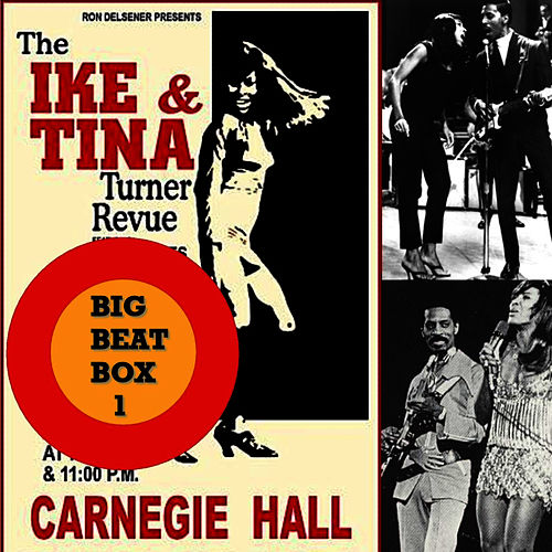 Play & Download Ike & Tina Turner's Big Beat Box, Vol. 1 by Ike and Tina Turner | Napster