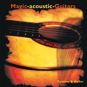 Play & Download Magic Acoustic Guitars by Magic acoustic Guitars | Napster