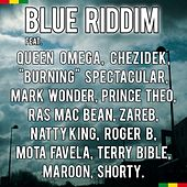 Play & Download Blue Riddim by Various Artists | Napster