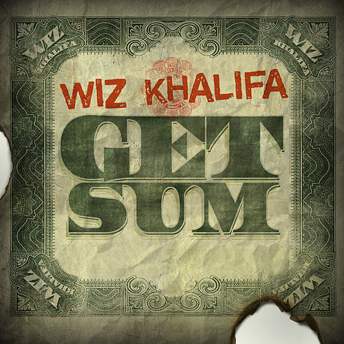 Get Sum by Wiz Khalifa