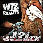 Ink My Whole Body by Wiz Khalifa