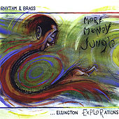 Play & Download More Money Jungle...Ellington Explorations by Rhythm & Brass | Napster
