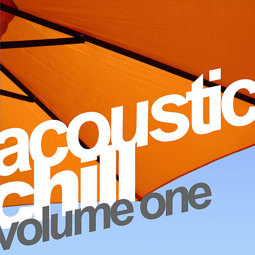 Play & Download Blue Pie Acoustic Chill Vol.1 by Various Artists | Napster