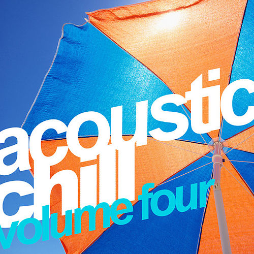 Blue Pie Acoustic Chill Vol.4 by Various Artists