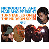 Play & Download Turntables on the Hudson SIX Remix by Various Artists | Napster