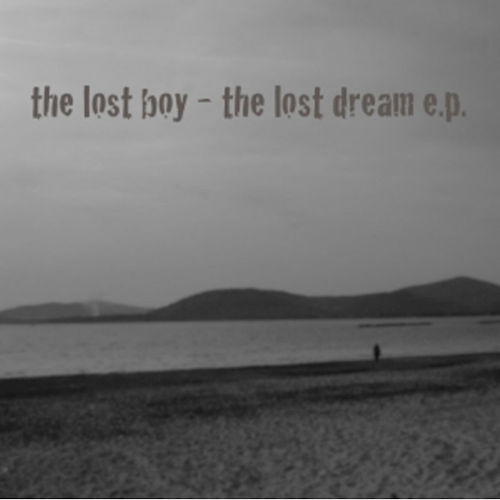 The Lost Dream E.P. by The Lost Boy