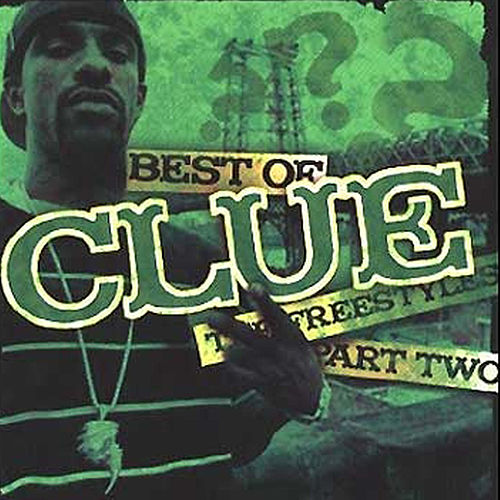 Play & Download Best Of The Freestyles Vol. 2 by DJ Clue | Napster