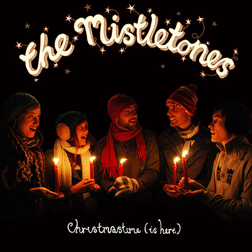 Play & Download Christmastime (Is Here) by The Mistletones | Napster